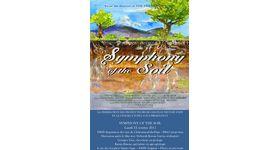 """Symphony of the Soil"" 土壌のシンフォニー"